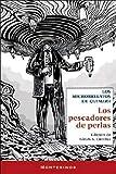 Los pescadores de perlas: Los microrrelatos de Quimera