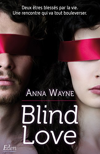 Blind love par [Wayne, Anna]
