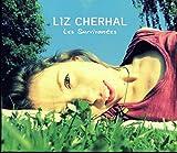 Songtexte von Liz Cherhal - Les Survivantes
