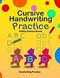 Cursive Handwriting Practice - Writing Practice Books: Printing Workbook A-Z, 1-10 Preschool ABC Fun: Volume 1 (Grades 1 - 3)