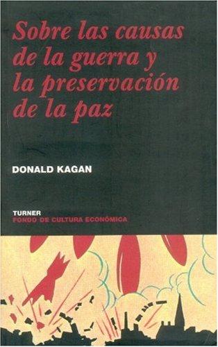 Sobre las causas de la guerra y la preservacion de la Paz