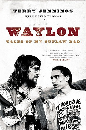 Waylon: Tales of My Outlaw Dad by Terry Jennings (April 19,2016)