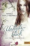 'Die Töchter der Elfe. Unheilsblick: Band 2 (Gulliver)' von Nicole Boyle Rodtnes