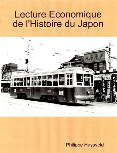 Lecture Economique de l'Histoire du Japon (« Japan Series » t. 1)