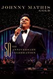 Johnny Mathis: Gold - A 50th Anniversary Celebration [DVD] [2006]