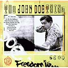 Freedom Is by John Doe Thing (2002-08-02)