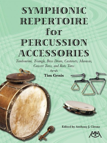 Symphonic Repertoire for Percussion Accessories