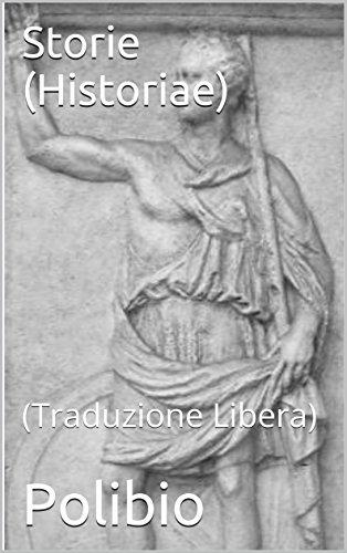 Storie (Historiae): (Traduzione Libera)