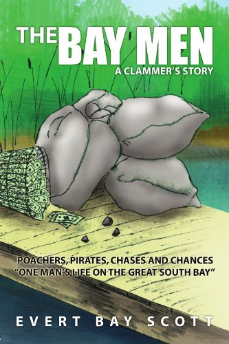 The Bay Men: A Clammer's Story