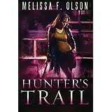 Hunter's Trail (Scarlett Bernard) by Melissa F. Olson (2014-09-02)