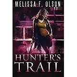 Hunter's Trail (Scarlett Bernard Book 3) (English Edition)