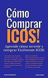Cómo Comprar e Invertir en ICOS (Cripto Economia nº 5)