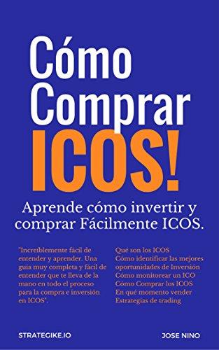 Cómo Comprar e Invertir en ICOS (Cripto Economia nº 5) por Jose Nino