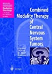 Combined Modality Therapy of Central...