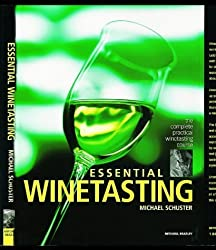 Essential Winetasting by Michael Schuster (2000-10-26)