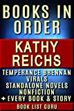 Kathy Reichs Books in Order: Temperance Brennan series, Temperance Brennan short stories, Virals series, Virals short stories, all short stories, standalone ... (Series Order Book 12) (English Edition)