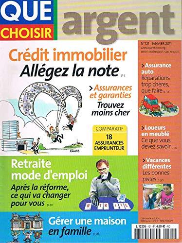 Que Choisir Argent N°121 Jan 2011 Credit Immobilier par collectif
