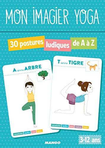 Mon Imagier Yoga - 30 postures ludiques de A à Z par Shobana R. Vinay