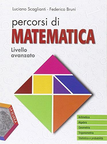 Percorsi di matematica. Livello avanzato ooline. Per gli Ist. professionali. Con e-book. Con espansione online