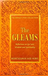 Gleams: Reflections on Qur'anic Wisdom and Spirituality (Risale-I Nur Collection) (Risale-I Nur Collections)