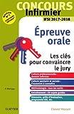 Concours Infirmier - Epreuve Orale - IFSI 2017-2018: Les clés pour convaincre le jury...