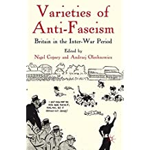 Varieties of Anti-Fascism: Britain in the Inter-War Period