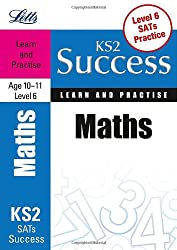 Maths Age 10-11 Level 6: Learn and Practise (Letts Key Stage 2 Success)
