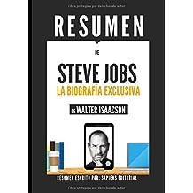 """Resumen de """"Steve Jobs: La Biografia Exclusiva"""", de Walter Isaacson"""