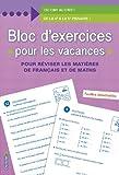 Telecharger Livres Bloc d exercices pour les vacances De la 4e a la 5e primaire (PDF,EPUB,MOBI) gratuits en Francaise