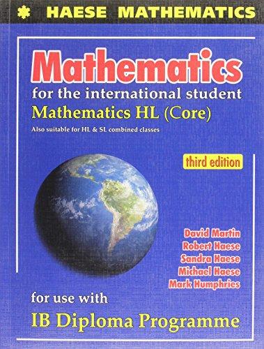 Mathematics for the International Student: Mathematics HL CORE (3rd Edition) por D. / Humphries, M. Martin