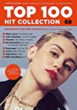 Top 100 Hit Collection 68: 8 Chart Hits: Wrecking Ball, Love Me Again, Too Many Friends, Let Her Go, Wake Me Up, Roar, Burn, Das kann uns keiner ... Band 68. Klavier / Keyboard. (Music Factory)