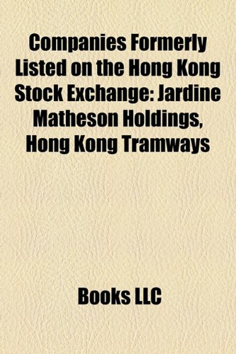 companies-formerly-listed-on-the-hong-kong-stock-exchange-jardine-matheson-holdings-hong-kong-tramwa
