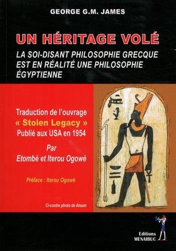 Un héritage volé : La soi-disant philosophie grecque est en réalité une philosophie égyptienne