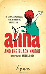Anna and the Black Knight: Incorporating Anna's Book by Fynn (2005-04-04)