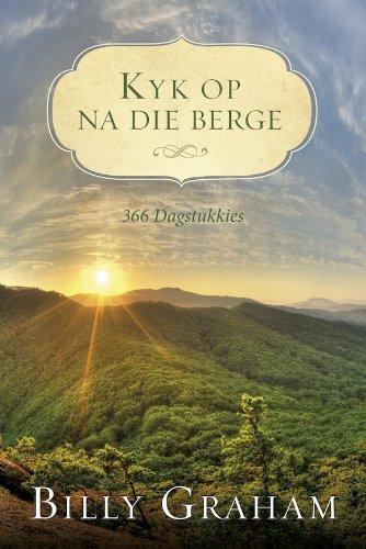Kyk op na die berge (Afrikaans Edition)