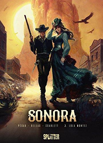 Sonora. Band 2: Lola Montez
