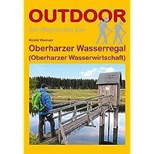 Oberharzer Wasserregal (Oberharzer Wasserwirtschaft) (Basiswissen für draußen)