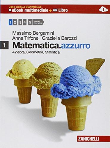 Matematica.azzurro. Per le Scuole superiori. Con DVD-ROM: Bravi si diventa. Con espansione online: Matematica. Azzurro multimediale. Algebra. Geometria. Statistica: 1