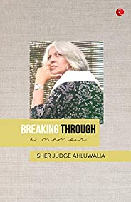 BREAKING THROUGH: A Memoir