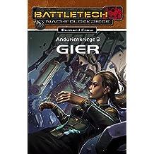 BattleTech 25: Andurienkriege 3: Gier