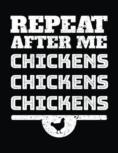 Repeat After Me Chickens Chickens Chickens: Blank Sketchbook For Doodles por Dartan Creations