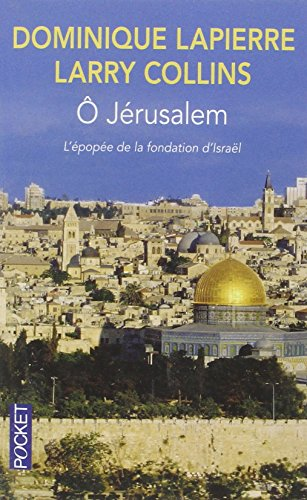 O Jerusalem par Dominique Lapierre