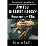 Are You Disaster Ready? - Emergency Kits (Are You Disaster Ready ? Book 5) (English Edition)