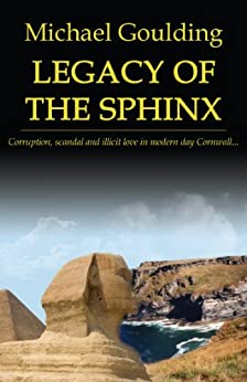 Legacy Of The Sphinx by [Michael Goulding]