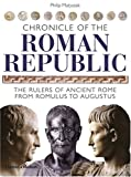 Chronicle Of The Roman Republic (The Chronicles Series)