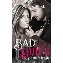 Bad Girls: Gwen&Mike - Sammelband