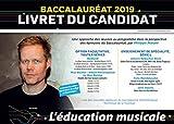 L'éducation musicale : Livret du candidat - Baccalauréat 2019
