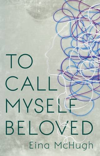 To Call Myself Beloved Cover Image