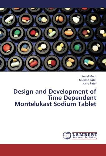 Design and Development of Time Dependent Montelukast Sodium Tablet (Kanu-design)