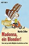Buchinformationen und Rezensionen zu Madonna, ein Blonder! von Martin Zöller